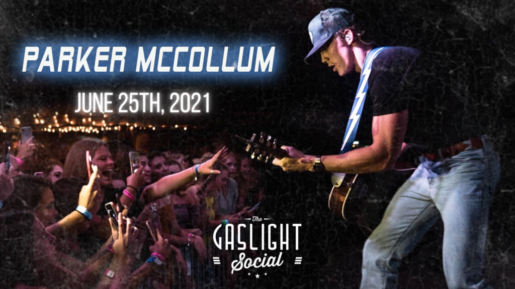 Parker McCollum is coming to the Gaslight Social on June 25