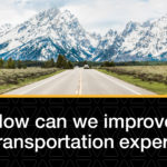 How can we improve your driving experience
